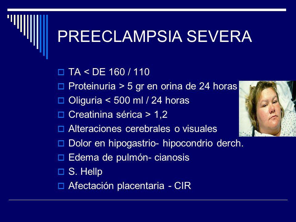 SINDROME - HELLP Hemolisis (H) Elevación de enzimas hepáticas (EL) Plaquetopenia (LP) descrito en 1982 posteriormente se reconoció como variante de la preeclampsia
