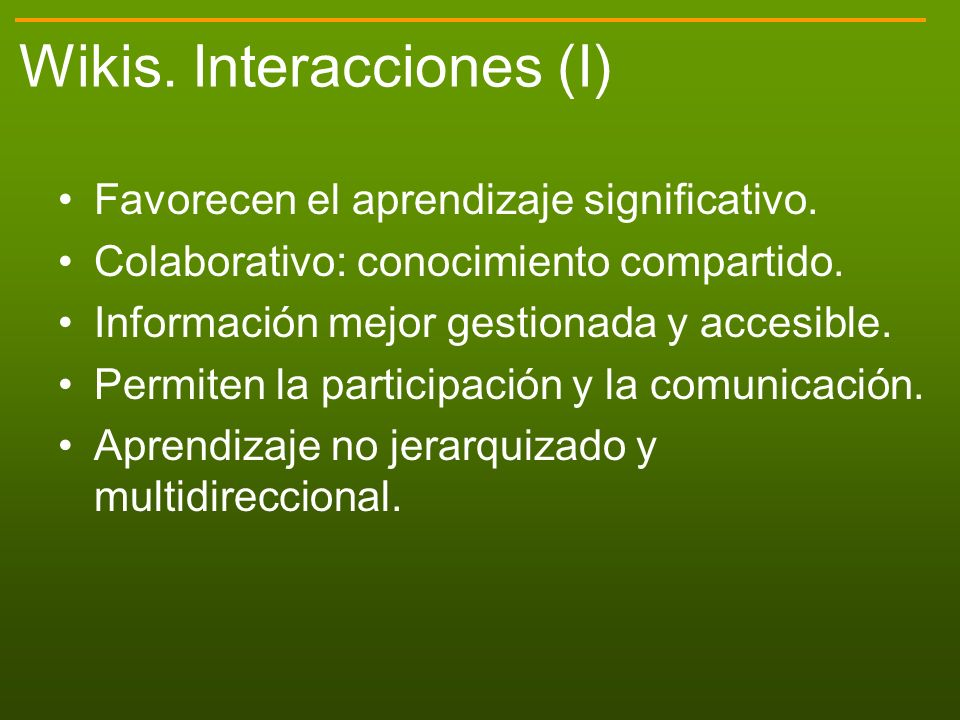 Wikis.Interacciones (II) Wiki Información: Web, biblioteca videos...