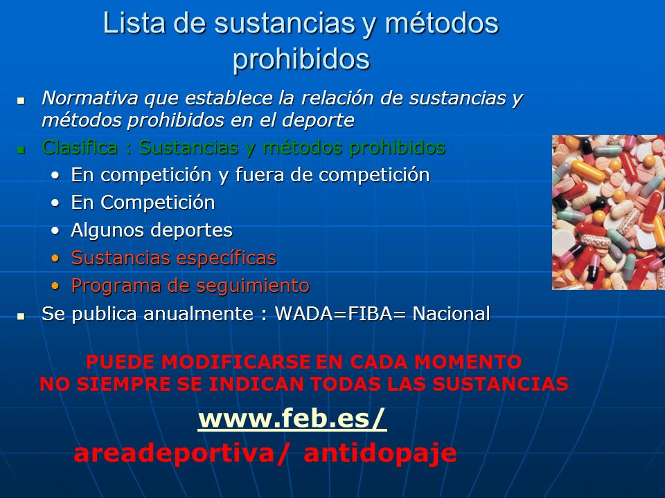 Lista de sustancias y métodos prohibidos Normativa que establece la relación de sustancias y métodos prohibidos en el deporte Normativa que establece