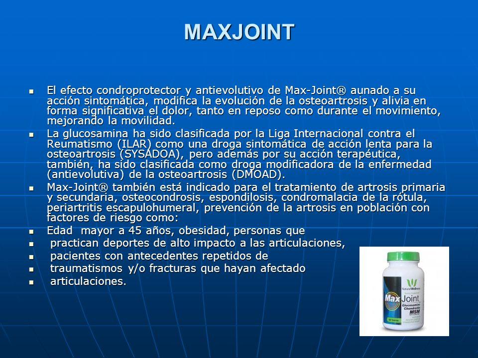 MAXJOINT El efecto condroprotector y antievolutivo de Max-Joint® aunado a su acción sintomática, modifica la evolución de la osteoartrosis y alivia en