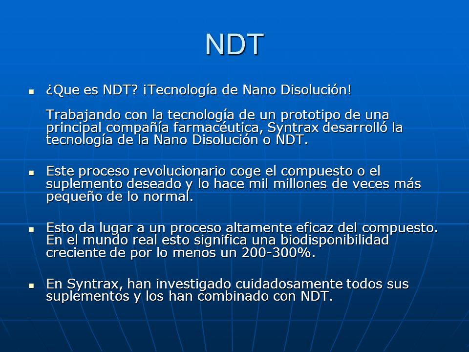NDT ¿Que es NDT? ¡Tecnología de Nano Disolución! Trabajando con la tecnología de un prototipo de una principal compañía farmacéutica, Syntrax desarrol