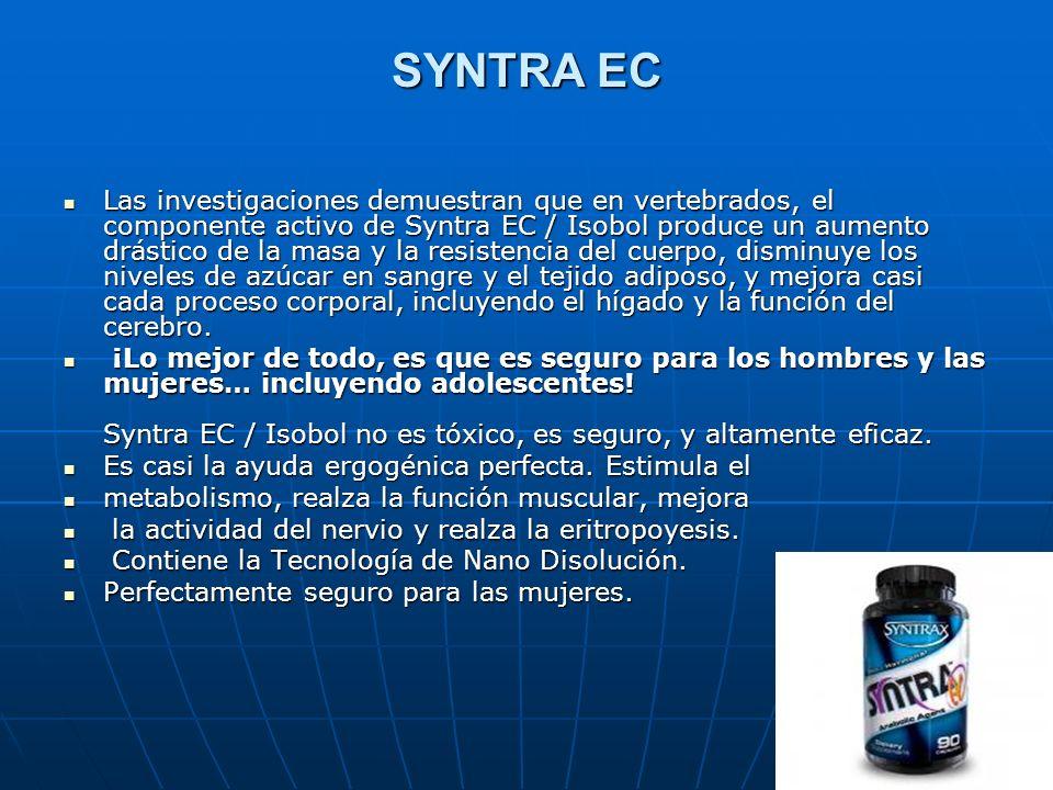 SYNTRA EC Las investigaciones demuestran que en vertebrados, el componente activo de Syntra EC / Isobol produce un aumento drástico de la masa y la re