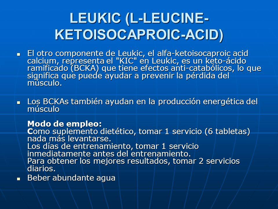 LEUKIC (L-LEUCINE- KETOISOCAPROIC-ACID) El otro componente de Leukic, el alfa-ketoisocaproic acid calcium, representa el