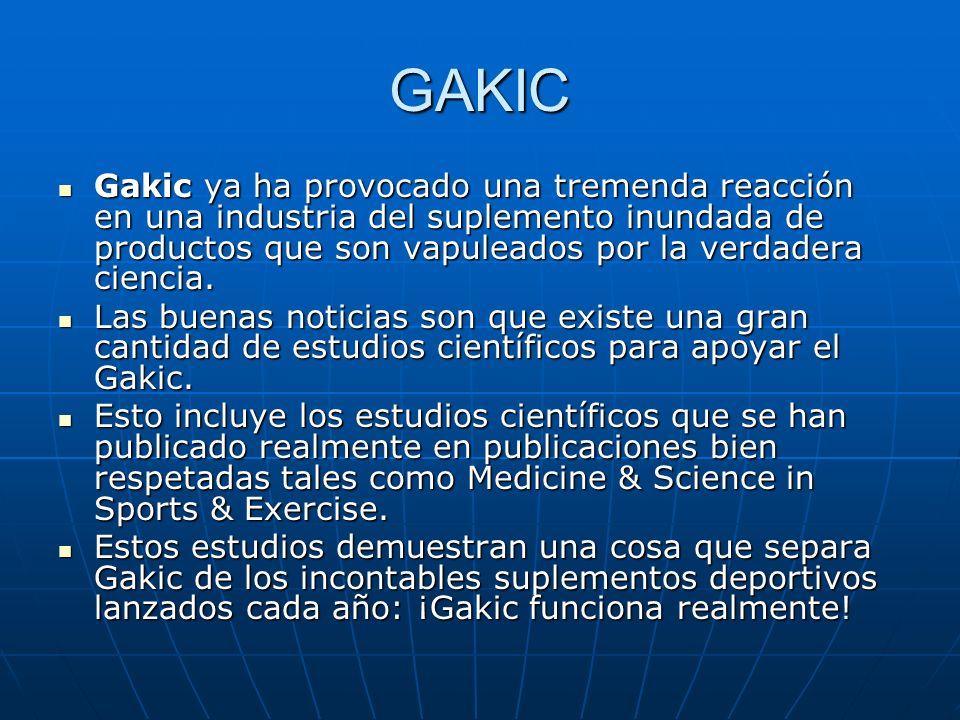 GAKIC Gakic ya ha provocado una tremenda reacción en una industria del suplemento inundada de productos que son vapuleados por la verdadera ciencia. G