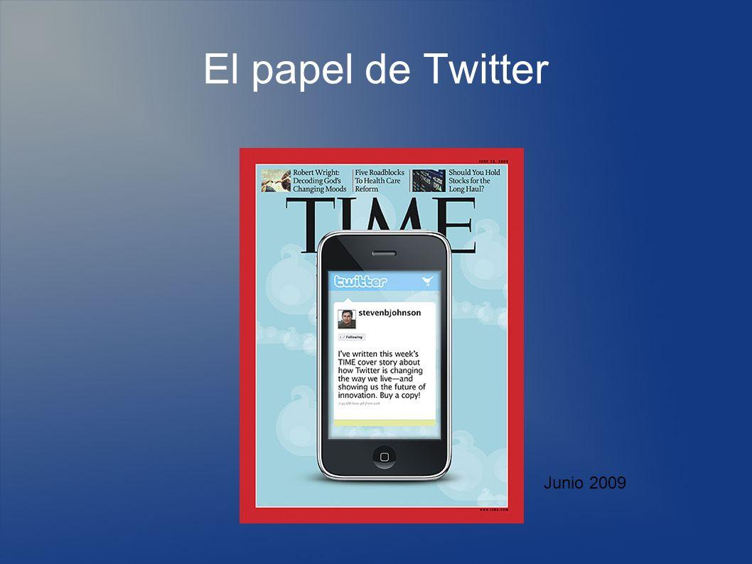El papel de Twitter Junio 2009