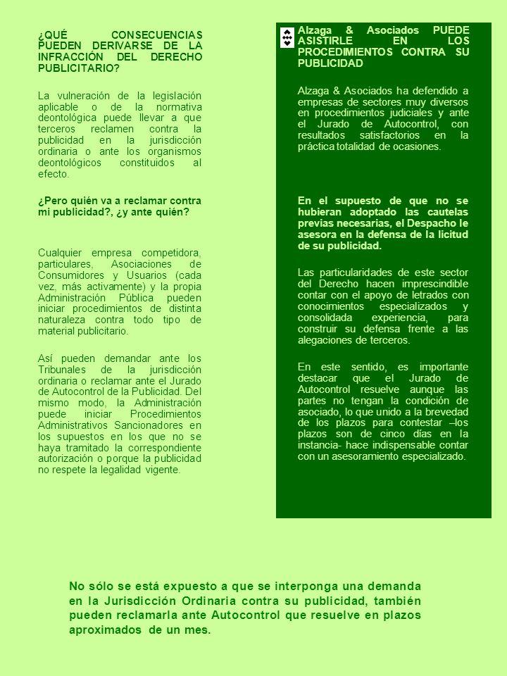 ¿QUÉ CONSECUENCIAS PUEDEN DERIVARSE DE LA INFRACCIÓN DEL DERECHO PUBLICITARIO? La vulneración de la legislación aplicable o de la normativa deontológi