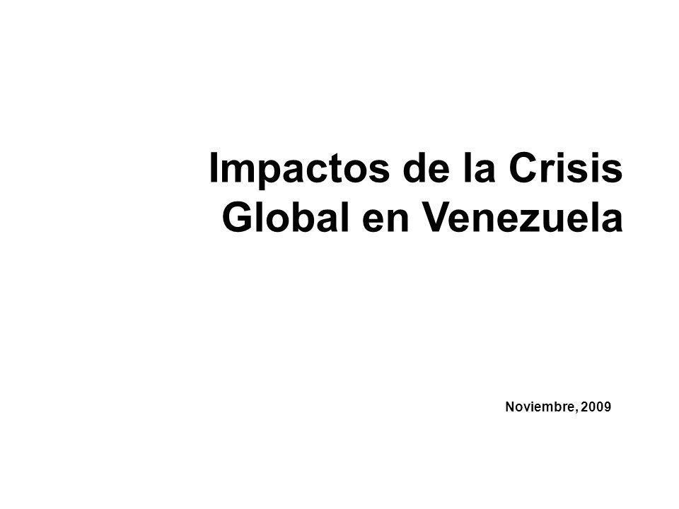 Impactos de la Crisis Global en Venezuela Noviembre, 2009