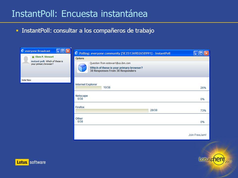 36 InstantPoll: Encuesta instantánea InstantPoll: consultar a los compañeros de trabajo