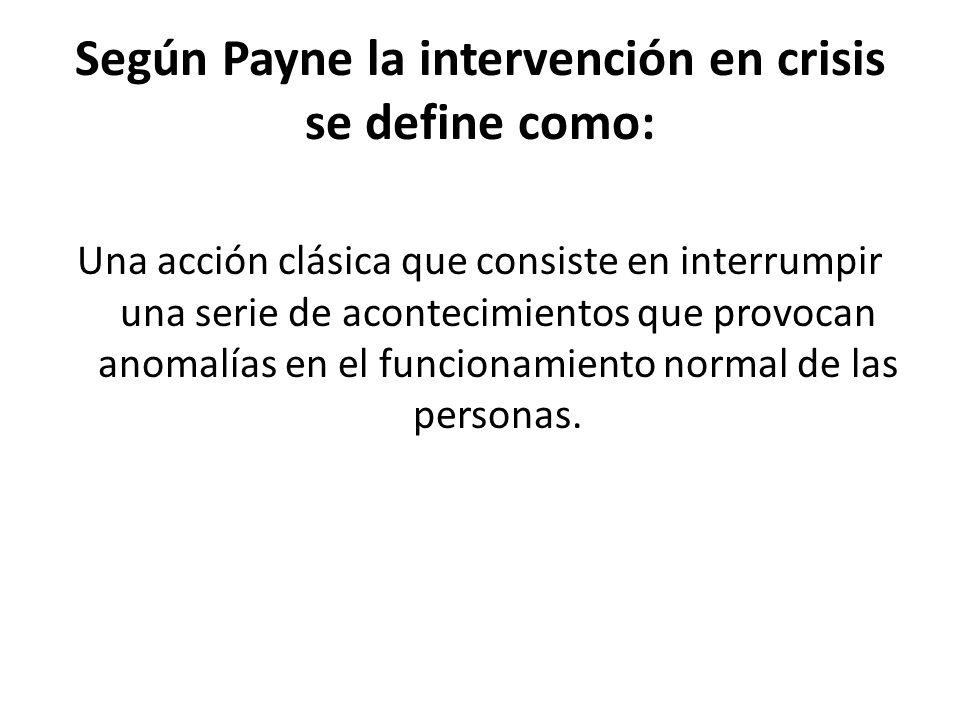 La crisis es definida por Du Ranquet como Estado de conmoción, de parálisis en una persona que sufre o ha sufrido un gran shock.