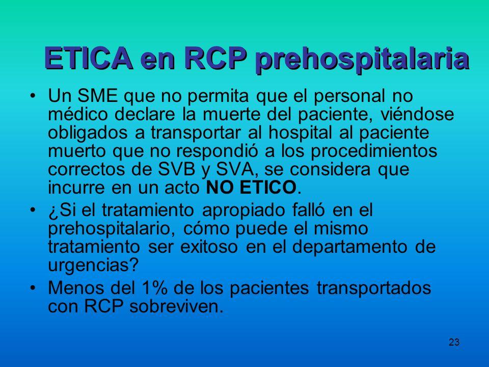 23 Un SME que no permita que el personal no médico declare la muerte del paciente, viéndose obligados a transportar al hospital al paciente muerto que