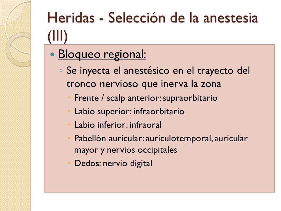Heridas - Selección de la anestesia (III) Bloqueo regional: Se inyecta el anestésico en el trayecto del tronco nervioso que inerva la zona Frente / sc
