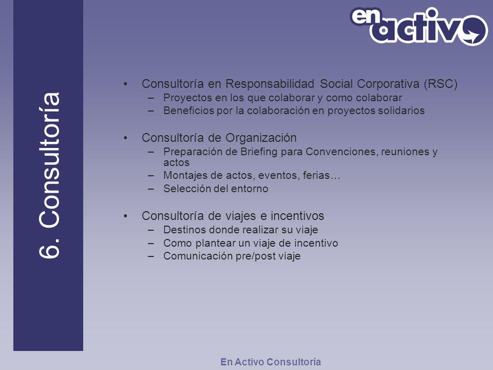 Consultoría en Responsabilidad Social Corporativa (RSC) –Proyectos en los que colaborar y como colaborar –Beneficios por la colaboración en proyectos