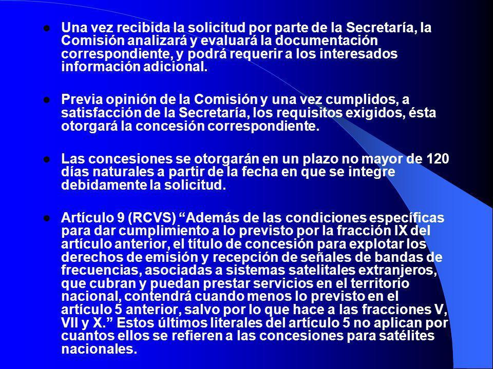 Una vez recibida la solicitud por parte de la Secretaría, la Comisión analizará y evaluará la documentación correspondiente, y podrá requerir a los interesados información adicional.