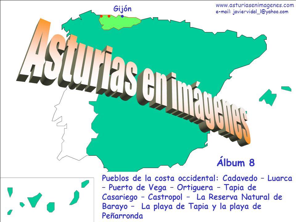 1 Asturias - Álbum 8 Gijón Pueblos de la costa occidental: Cadavedo – Luarca – Puerto de Vega – Ortiguera – Tapia de Casariego – Castropol – La Reserv