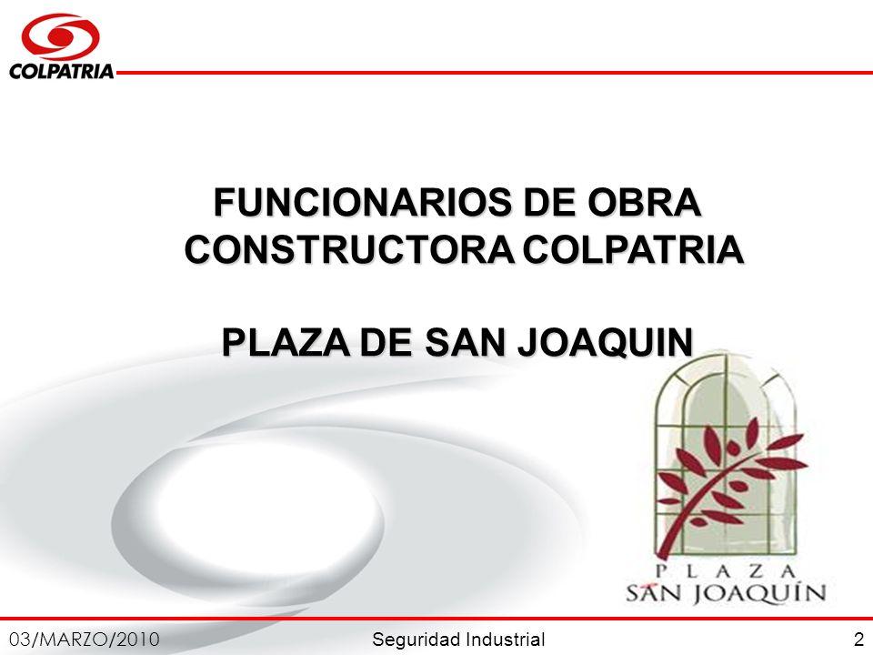 Seguridad Industrial 03/MARZO/2010 43 ARTÍCULO 8.CONTENIDOS DE LA CAPACITACIÓN.