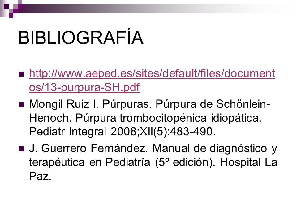 BIBLIOGRAFÍA http://www.aeped.es/sites/default/files/document os/13-purpura-SH.pdf http://www.aeped.es/sites/default/files/document os/13-purpura-SH.p