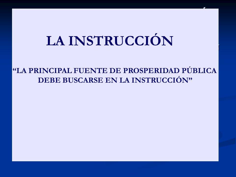 EL PRINCIPIO DE ECONOMÍA APLICADO A LA EDUCACIÓN TODAS LAS FUENTES DE RIQUEZA DE LA NACIÓN TIENEN IGUAL DIGNIDAD TODAS LAS FUENTES DE RIQUEZA DE LA NA
