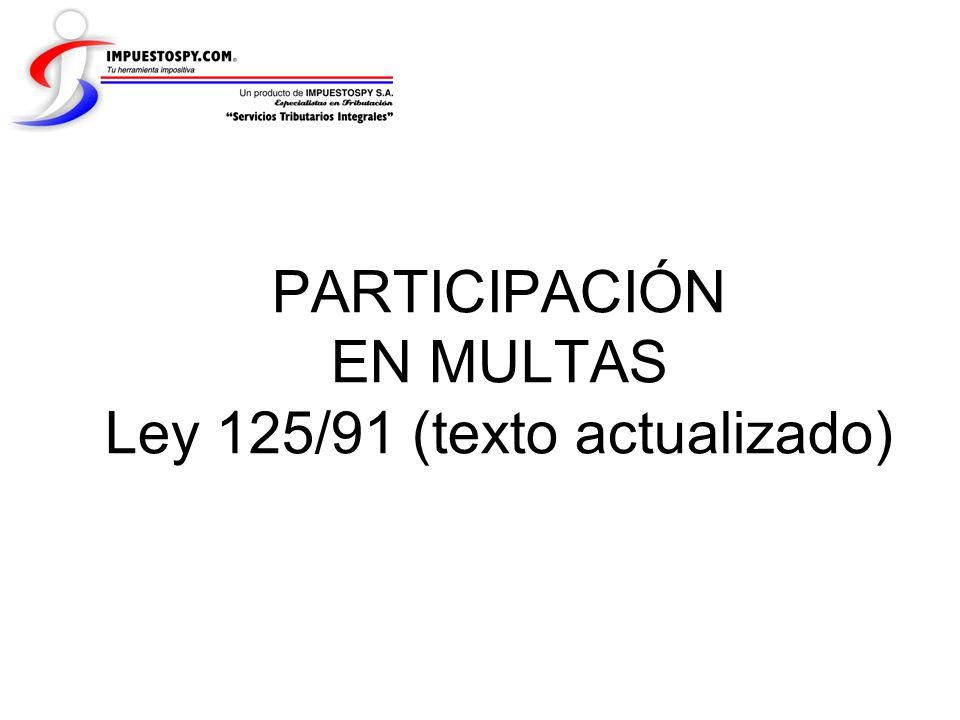 PARTICIPACIÓN EN MULTAS Ley 125/91 (texto actualizado)