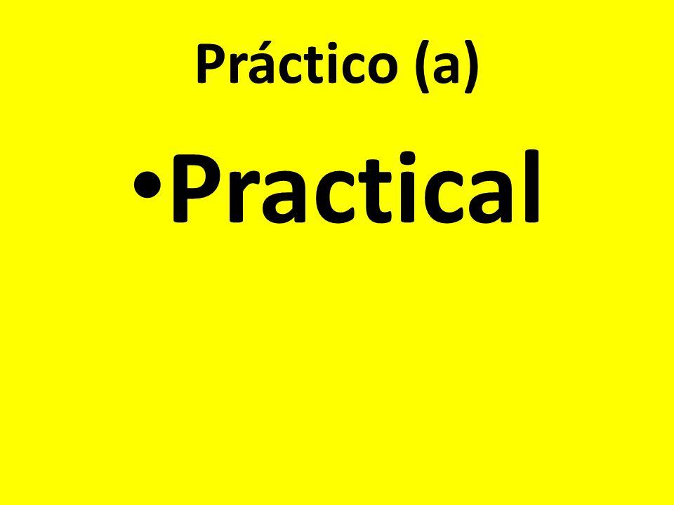 Práctico (a) Practical