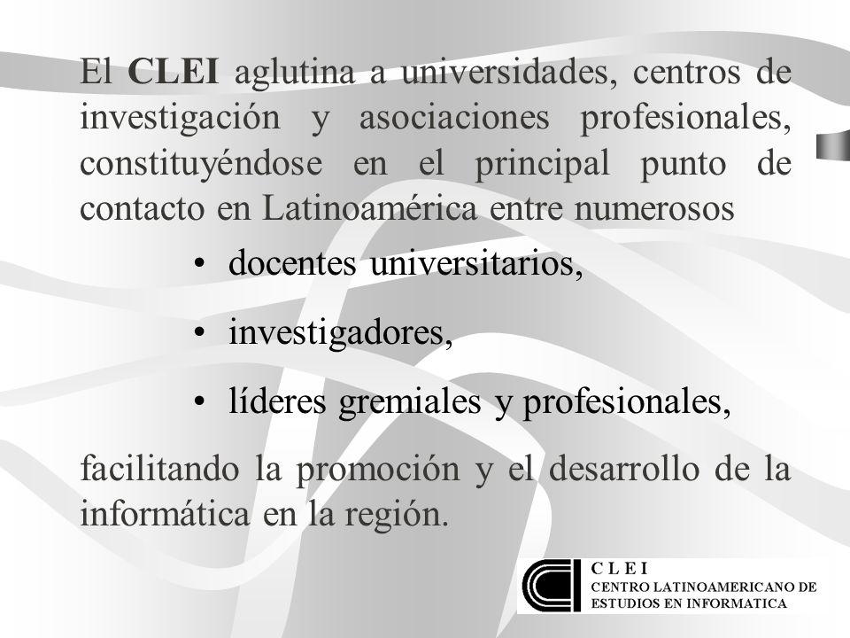 El CLEI aglutina a universidades, centros de investigación y asociaciones profesionales, constituyéndose en el principal punto de contacto en Latinoam