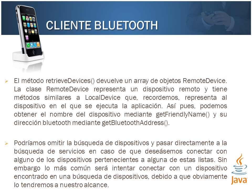El método retrieveDevices() devuelve un array de objetos RemoteDevice.