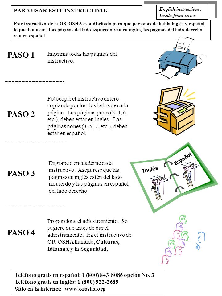 Teléfono gratis en español: 1 (800) 843-8086 opción No. 3 Teléfono gratis en inglés: 1 (800) 922-2689 Sitio en la internet: www.orosha.org PARA USAR E