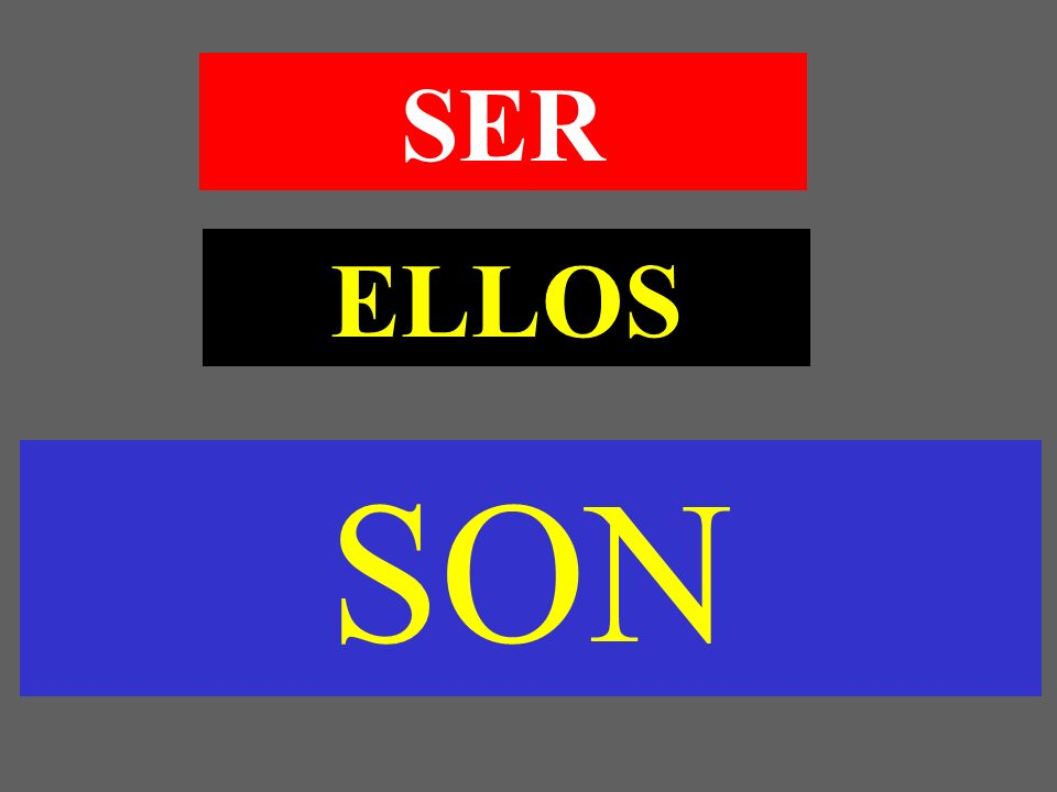 ELLOS SON SER