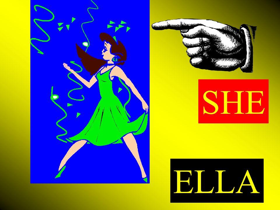 ELLA SHE