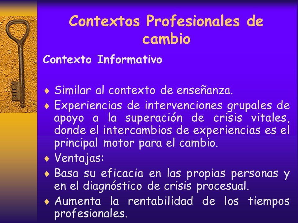 Contextos Profesionales de cambio Contextos de Control El establecimiento de la relación se gesta por una denuncia hacia la persona – familia. El ocul