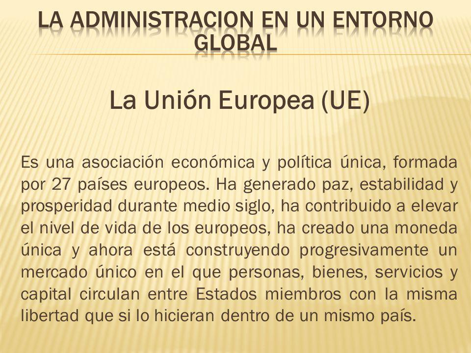 La Unión Europea (UE) Es una asociación económica y política única, formada por 27 países europeos. Ha generado paz, estabilidad y prosperidad durante