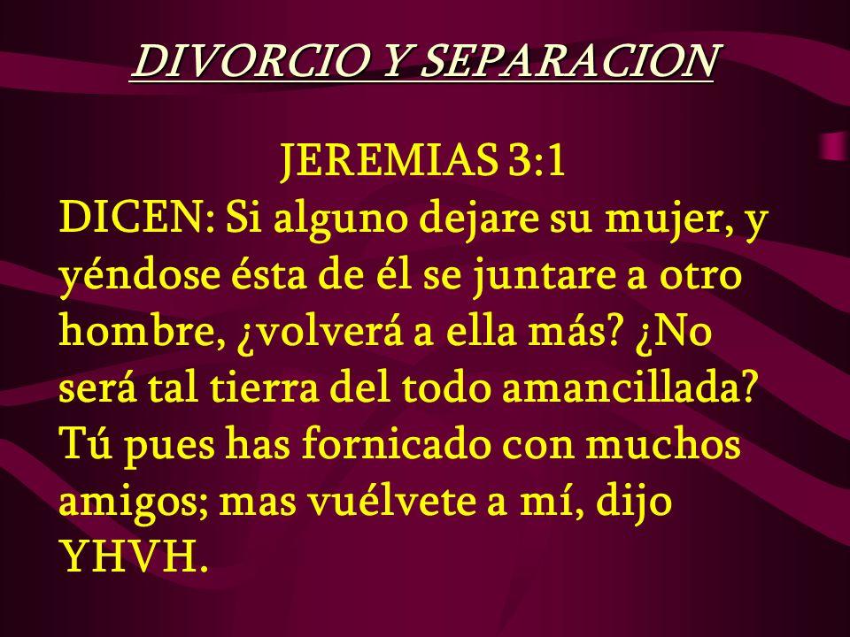 JEREMIAS 3:7 Y dije después que hizo todo esto: Vuélvete a mí; mas no se volvió.