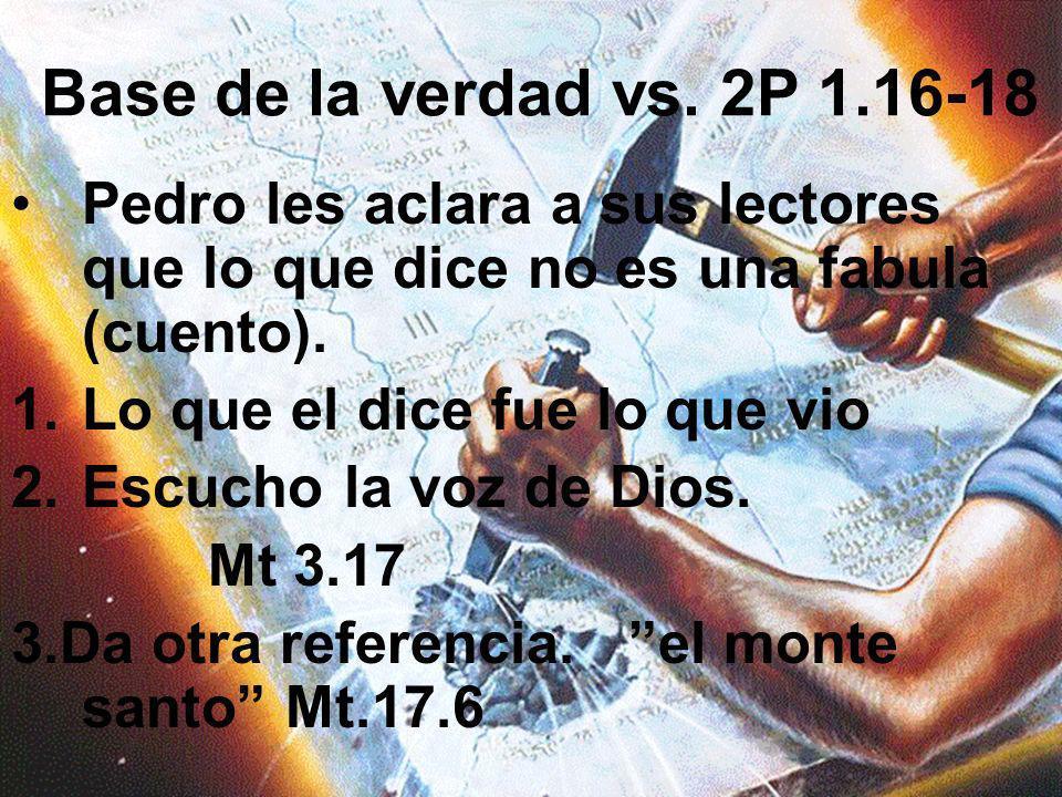 Verdad central La Biblia es la autoridad de la doctrina correcta y de la vida recta. Énfasis evangelístico los cristianos deben usar la palabra de Dio