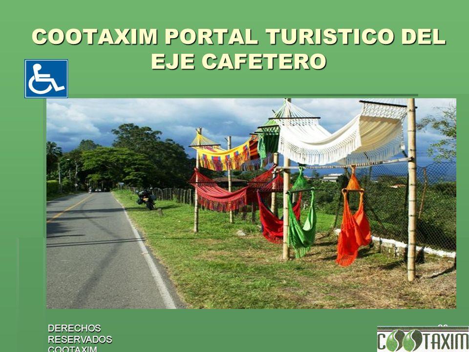DERECHOS RESERVADOS COOTAXIM 29 COOTAXIM PORTAL TURISTICO DEL EJE CAFETERO