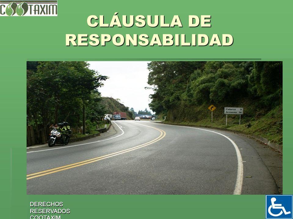 DERECHOS RESERVADOS COOTAXIM 32 CLÁUSULA DE RESPONSABILIDAD