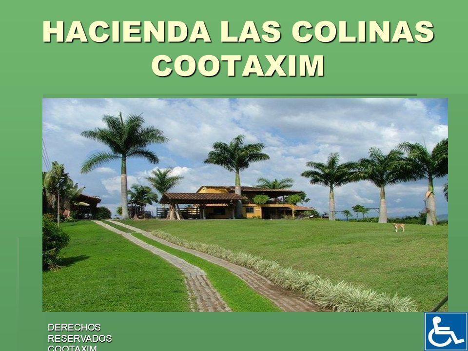 DERECHOS RESERVADOS COOTAXIM 33 HACIENDA LAS COLINAS COOTAXIM