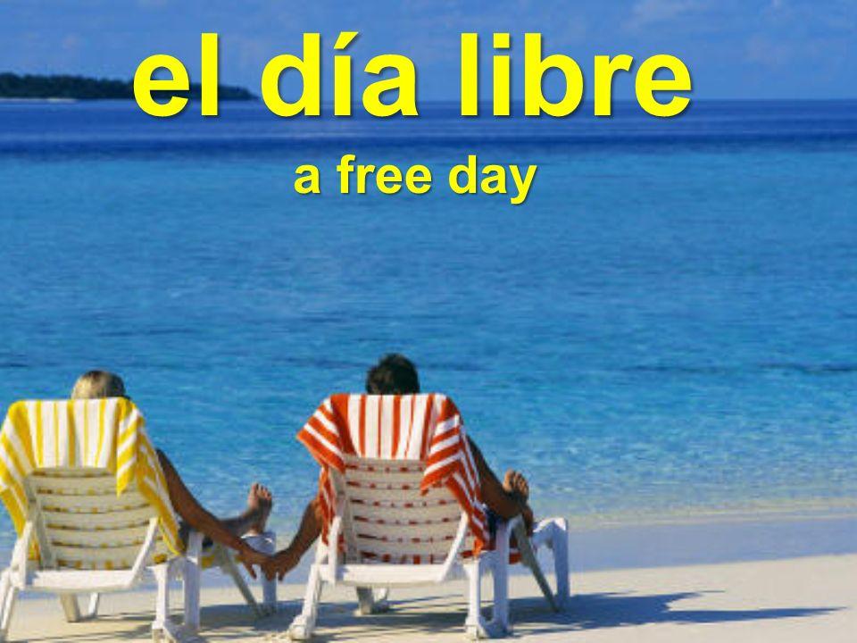 el día libre a free day