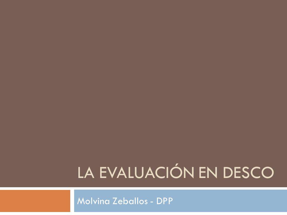 LA EVALUACIÓN EN DESCO Molvina Zeballos - DPP