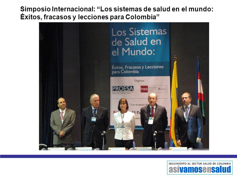 Simposio Internacional: Los sistemas de salud en el mundo: Éxitos, fracasos y lecciones para Colombia