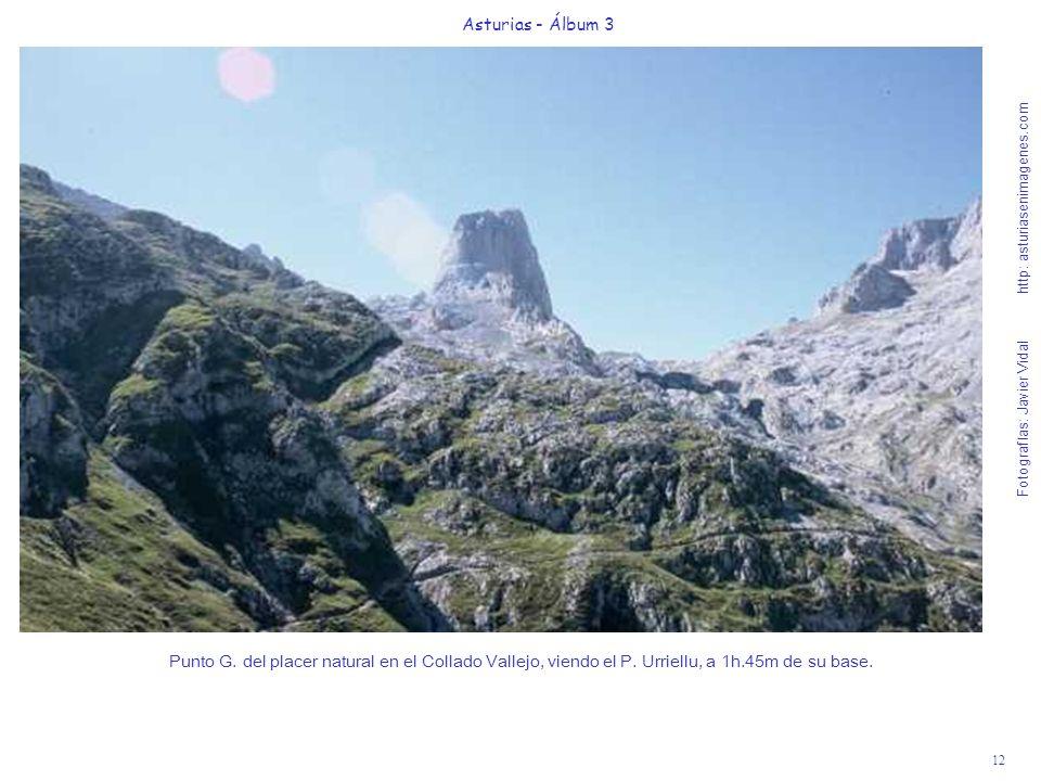 12 Asturias - Álbum 3 Fotografías: Javier Vidal http: asturiasenimagenes.com Punto G. del placer natural en el Collado Vallejo, viendo el P. Urriellu,