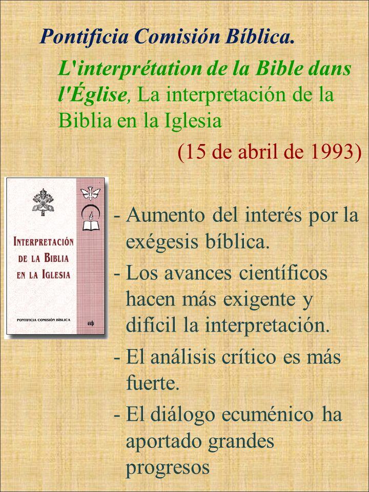 Pontificia Comisión Bíblica. L'interprétation de la Bible dans l'Église, La interpretación de la Biblia en la Iglesia (15 de abril de 1993) -Aumento d