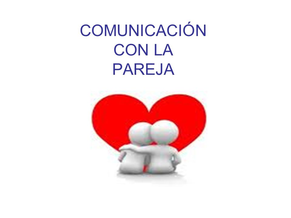 La única manera en que nutrimos cualquier relación es a través de la comunicación.