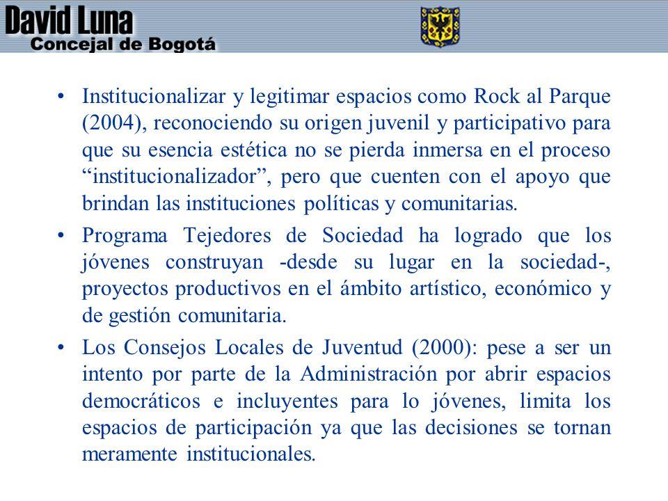 Institucionalizar y legitimar espacios como Rock al Parque (2004), reconociendo su origen juvenil y participativo para que su esencia estética no se p
