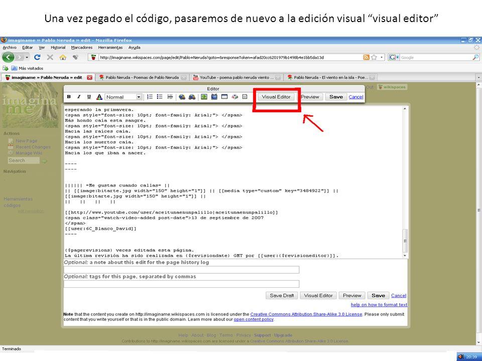 Una vez pegado el código, pasaremos de nuevo a la edición visual visual editor