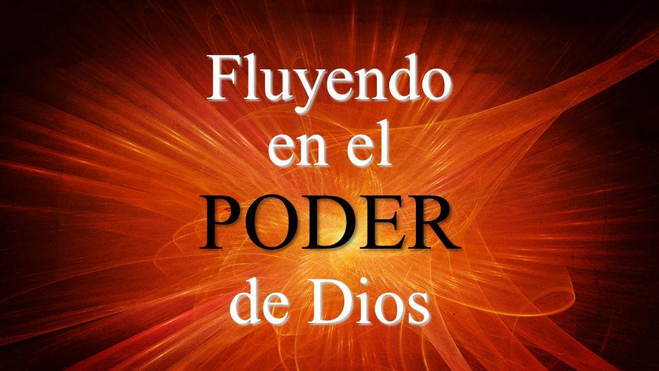 Fluyendo de Dios PODER en el