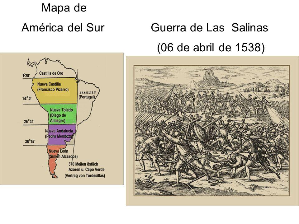 Mapa de América del Sur Guerra de Las Salinas (06 de abril de 1538)