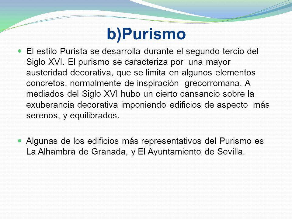 a)Estilo Plateresco Se desarrolló en España durante el primer tercio del siglo XVI. Continuidad y permanencia de las estructuras Góticas. Decoración a