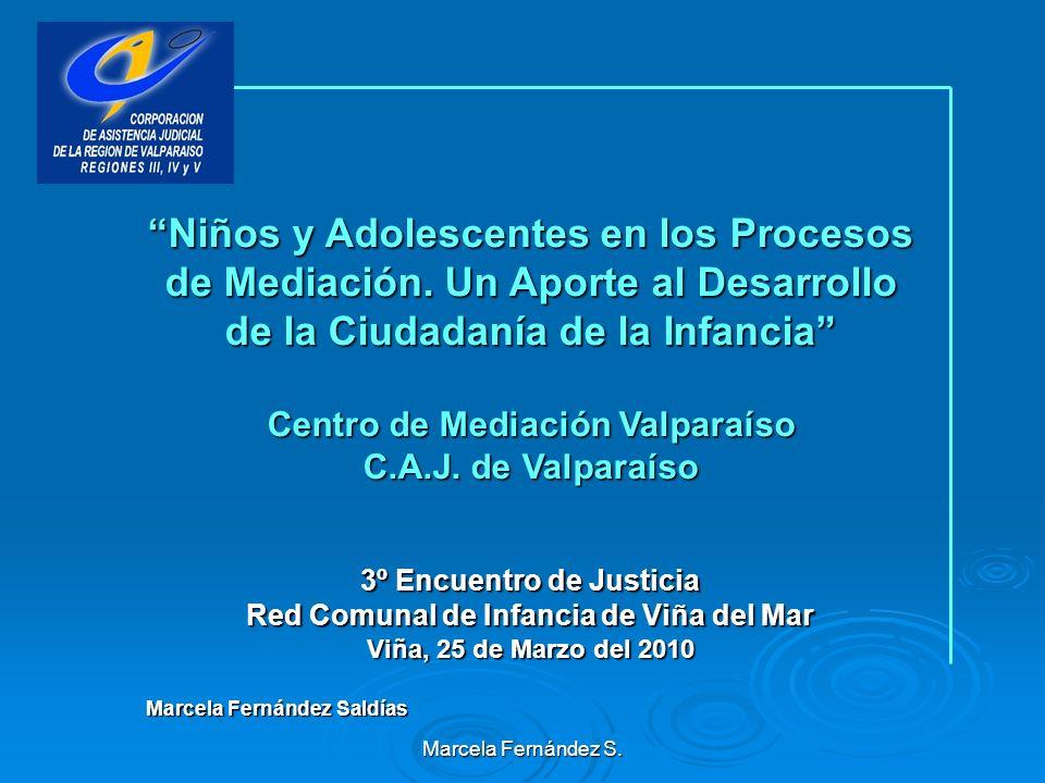 Marcela Fernández S.Niños y Adolescentes en los Procesos de Mediación.