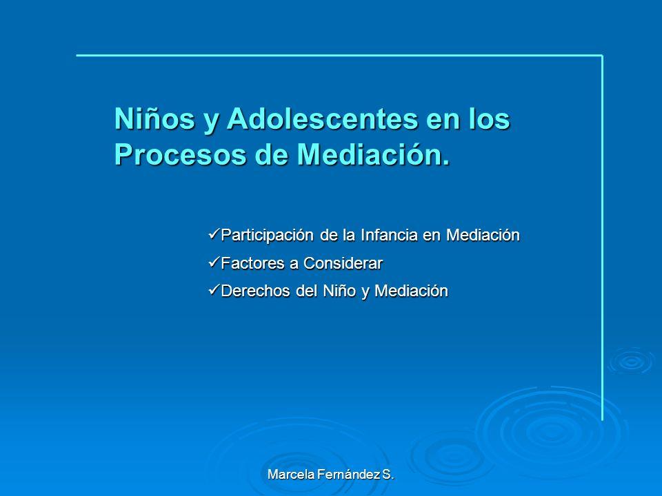 Marcela Fernández S. Principales Ámbitos de Aplicación de la Mediación en Chile Mediación Familiar en Ley de Tribunales de Familia Mediación Familiar
