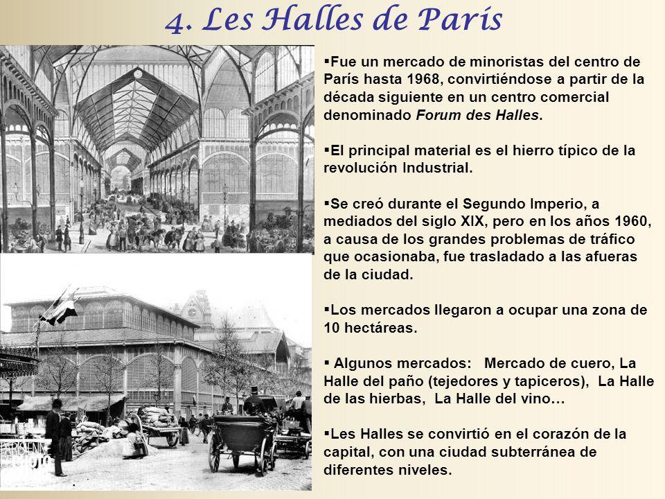 4. Les Halles de París Fue un mercado de minoristas del centro de París hasta 1968, convirtiéndose a partir de la década siguiente en un centro comerc
