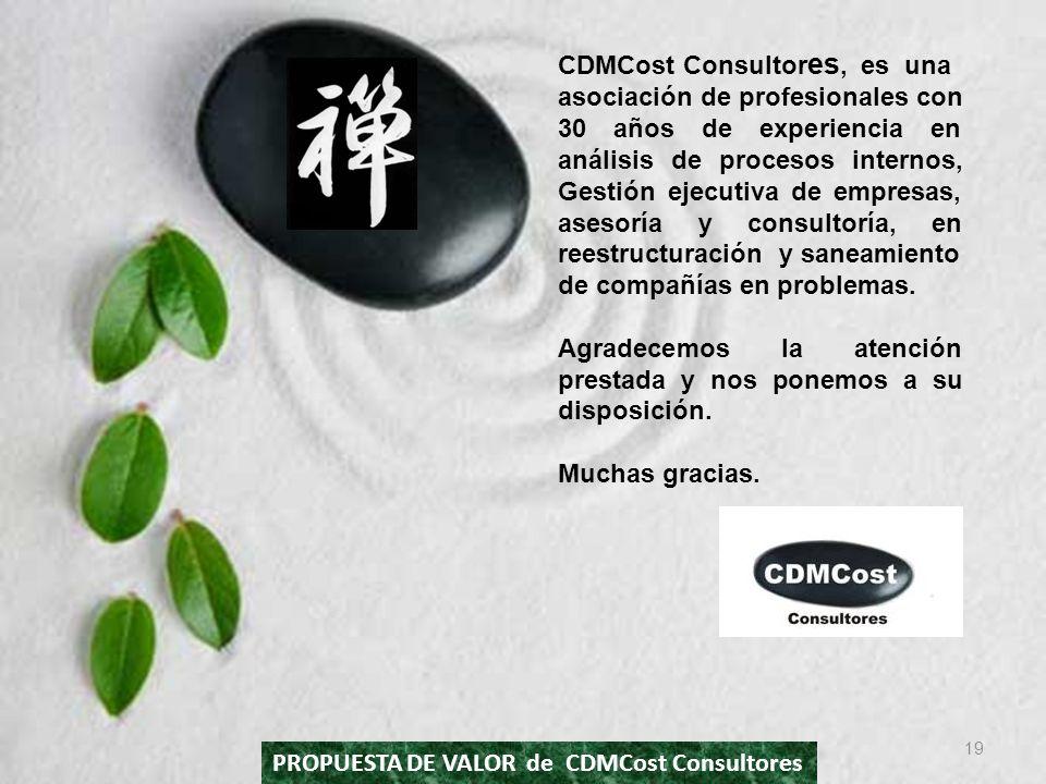 CDMCost Consultor es, es una asociación de profesionales con 30 años de experiencia en análisis de procesos internos, Gestión ejecutiva de empresas, a